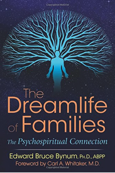 The Dreamlife of Families: The Psychospiritual Connection